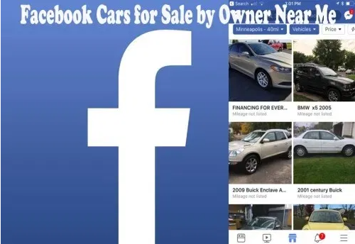Facebook Cars for Sale by Owner Near Me – Buying Cars on Facebook Marketplace